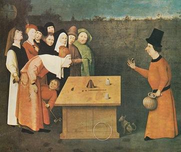 Hieronymus Bosch (1453-1516): il Prestigiatore (o Imbonitore). Suscitare meraviglia e attrarre consensi. Oggi come nei secoli dei secoli.