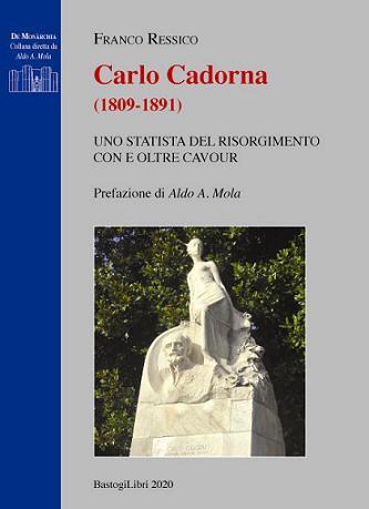 FRANCO RESSICO CARLO CADORNA (1809-1891) UNO STATISTA DEL RISORGIMENTO CON E OLTRE CAVOUR