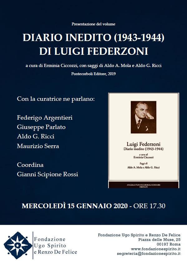 IL DIARIO INEDITO (1943-1944) DI LUIGI FEDERZONI ALLA FONDAZIONE UGO SPIRITO E RENZO DE FELICE ROMA, 15 gennaio 2020